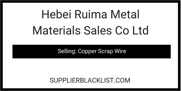 Hebei Ruima Metal Materials Sales Co Ltd
