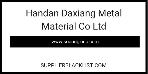 Handan Daxiang Metal Material Co Ltd