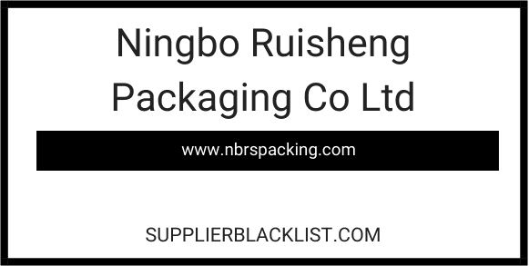 Ningbo Ruisheng Packaging Co Ltd
