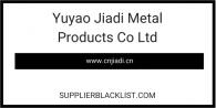 Yuyao Jiadi Metal Products Co Ltd