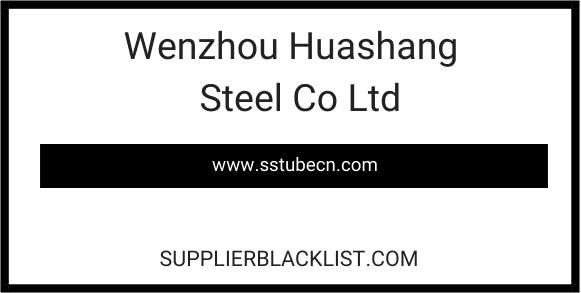 Wenzhou Huashang Steel Co Ltd