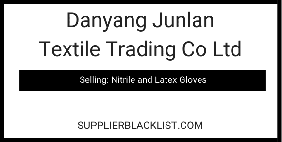 Danyang Junlan Textile Trading Co Ltd