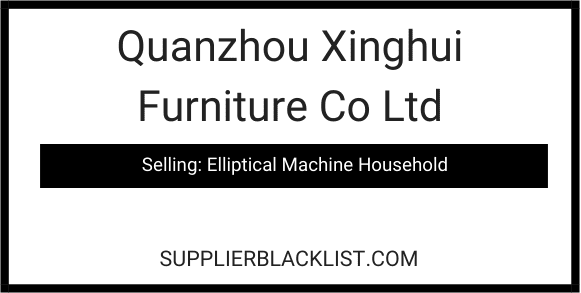 Quanzhou Xinghui Furniture Co Ltd