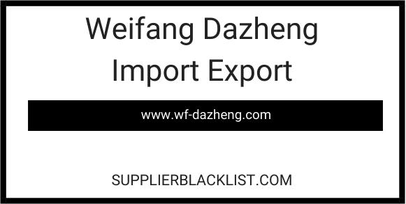 Weifang Dazheng Import Export
