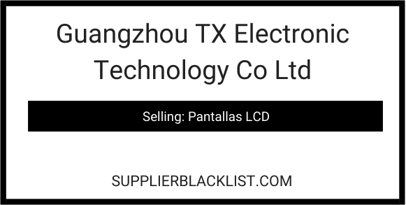 Guangzhou TX Electronic Technology Co Ltd