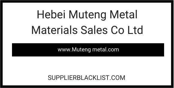 Hebei Muteng Metal Materials Sales Co Ltd