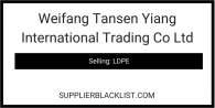 Weifang Tansen Yiang International Trading Co Ltd