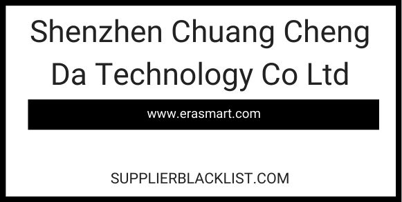 Shenzhen Chuang Cheng Da Technology Co Ltd