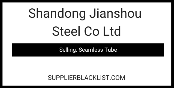 Shandong Jianshou Steel Co Ltd