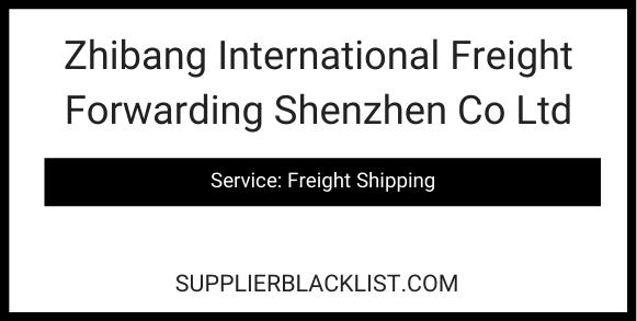 Zhibang International Freight Forwarding Shenzhen Co Ltd
