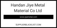 Handan Jiye Metal Material Co Ltd