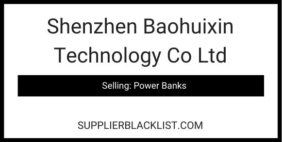 Shenzhen Baohuixin Technology Co Ltd