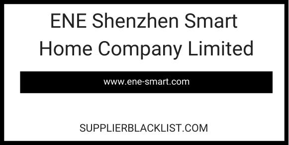ENE Shenzhen Smart Home Company Limited