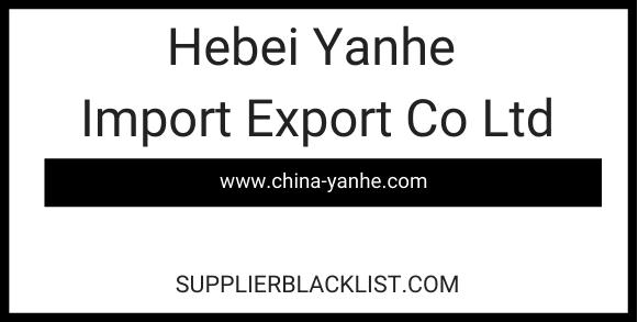 Hebei Yanhe Import Export Co Ltd